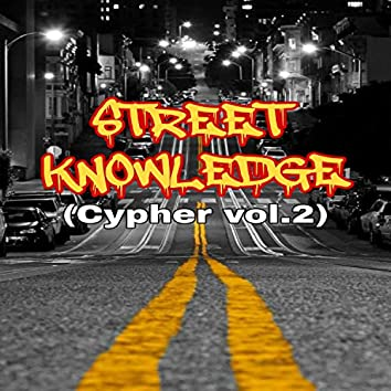 STREET KNOWLEDGE (CYPHER, Vol. 2)