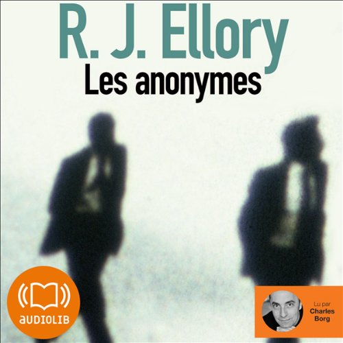Les anonymes Audiobook By Roger Jon Ellory cover art