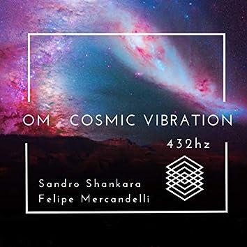 Om Cosmic Vibration: 432Hz