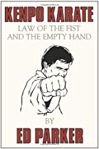 Kenpo Karate: Law of the Fist and the Empty Hand