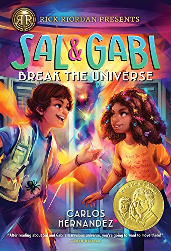 Sal and Gabi Break the Universe (A Sal and Gabi Novel, Book 1) (A Sal and Gabi Novel (1))