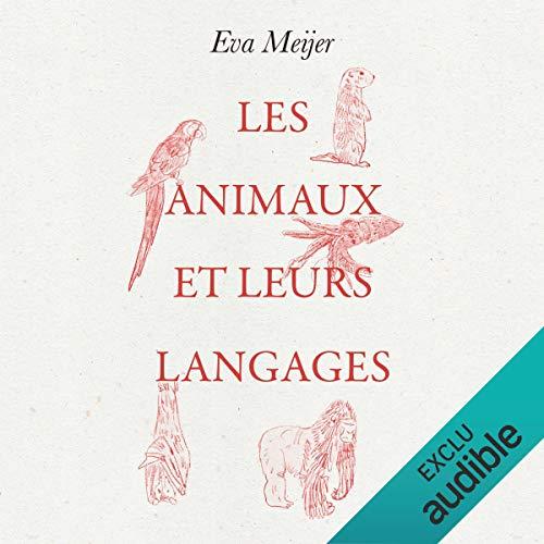 Couverture de Les animaux et leurs langages