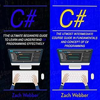 C#: 2 Books in 1: Beginners and Intermediate Guide in C# Programming audiobook cover art