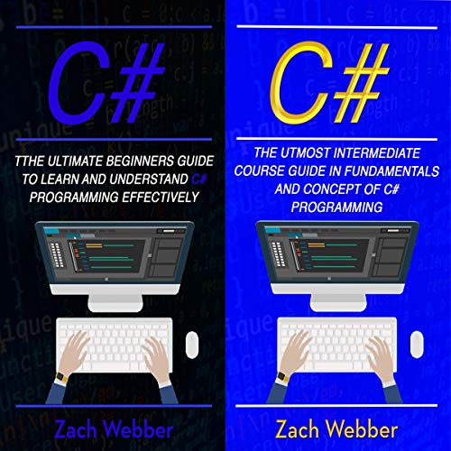 C#: 2 Books in 1: Beginners and Intermediate Guide in C# Programming Titelbild
