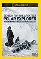 Search for the Greatest Polar Explorer [DVD] [Import]