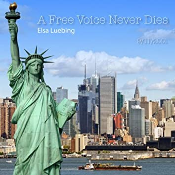A Free Voice Never Dies