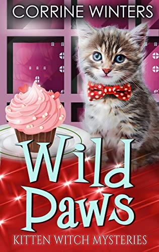Wild Paws (Kitten Witch Cozy Mystery Book 11)