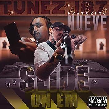 Slide on EM (feat. Nueve)