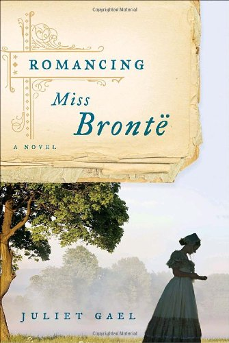 Image of Romancing Miss Bronte: A Novel