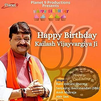 Happy Birthday Kailash Vijayvargiya Ji