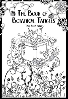 Book cover image for The Book of Botanical Tangles: Learn Tangles and Line Drawings to Create Your own Botanical Art