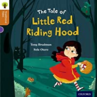 Oxford Reading Tree Traditional Tales: Level 8: Little Red Riding Hood (Traditional Tales. Stage 8)
