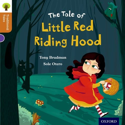 Oxford Reading Tree Traditional Tales: Level 8: Little Red Riding Hood (Traditional Tales. Stage 8)の詳細を見る