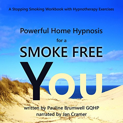 Powerful Home Hypnosis for a Smoke-Free You     A Stopping Smoking Workbook with Hypnotherapy Exercises              De :                                                                                                                                 Pauline Brumwell                               Lu par :                                                                                                                                 Jan Cramer                      Durée : 1 h et 28 min     Pas de notations     Global 0,0