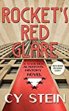 Rocket's Red Glare: A WW II Era Alternate History Novel (English Edition)