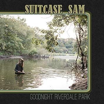 Goodnight Riverdale Park