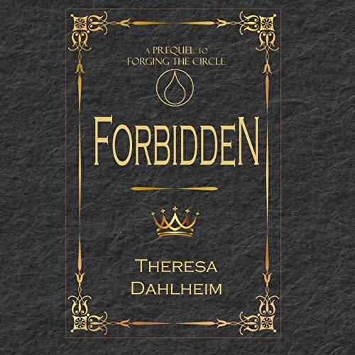 Forbidden Audiobook By Theresa Dahlheim cover art