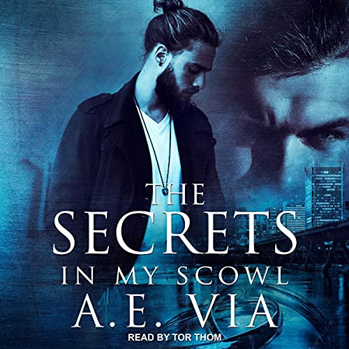 The Secrets in My Scowl Titelbild