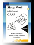 Sleep Well and Feel Great with CPAP, Second Edition