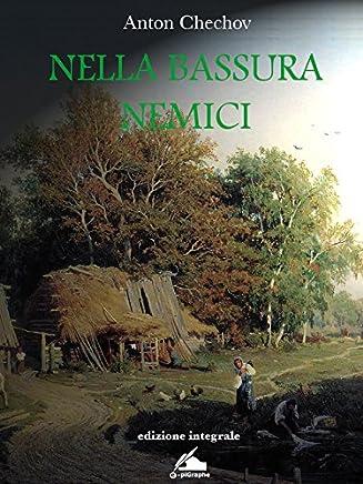Nella Bassura - Nemici (nuovi E classici Vol. 1)