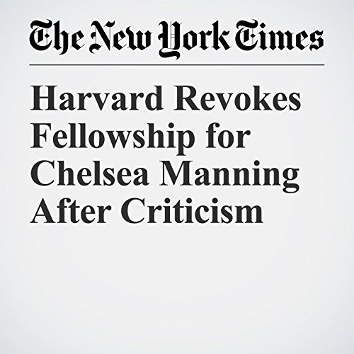 Harvard Revokes Fellowship for Chelsea Manning After Criticism copertina