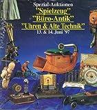 Auction Team Köln Spezial-Auktionen 'Spielzeug Büro - Antik, Uhren & Alte Technik'. 13. & 14. Juni 1997 (Auktions-Katalog)