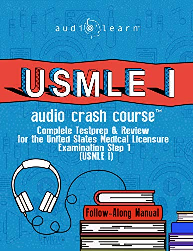 USMLE I Audio Crash Course: Complete Test Prep and Review for the United States Medical Licensure Examination Step 1 (USMLE I)