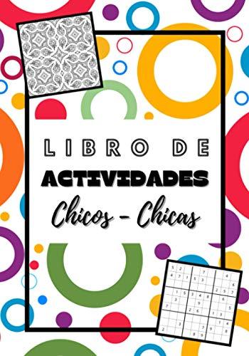 LIBRO DE ACTIVIDADES CHICOS CHICAS: Actividades divertidas para niños a partir de 5 años