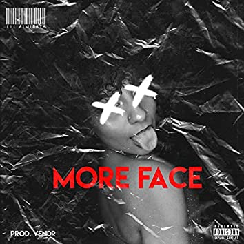 More Face