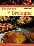 Les meilleurs desserts de Bretagne - Ouest-France - 13/02/2007