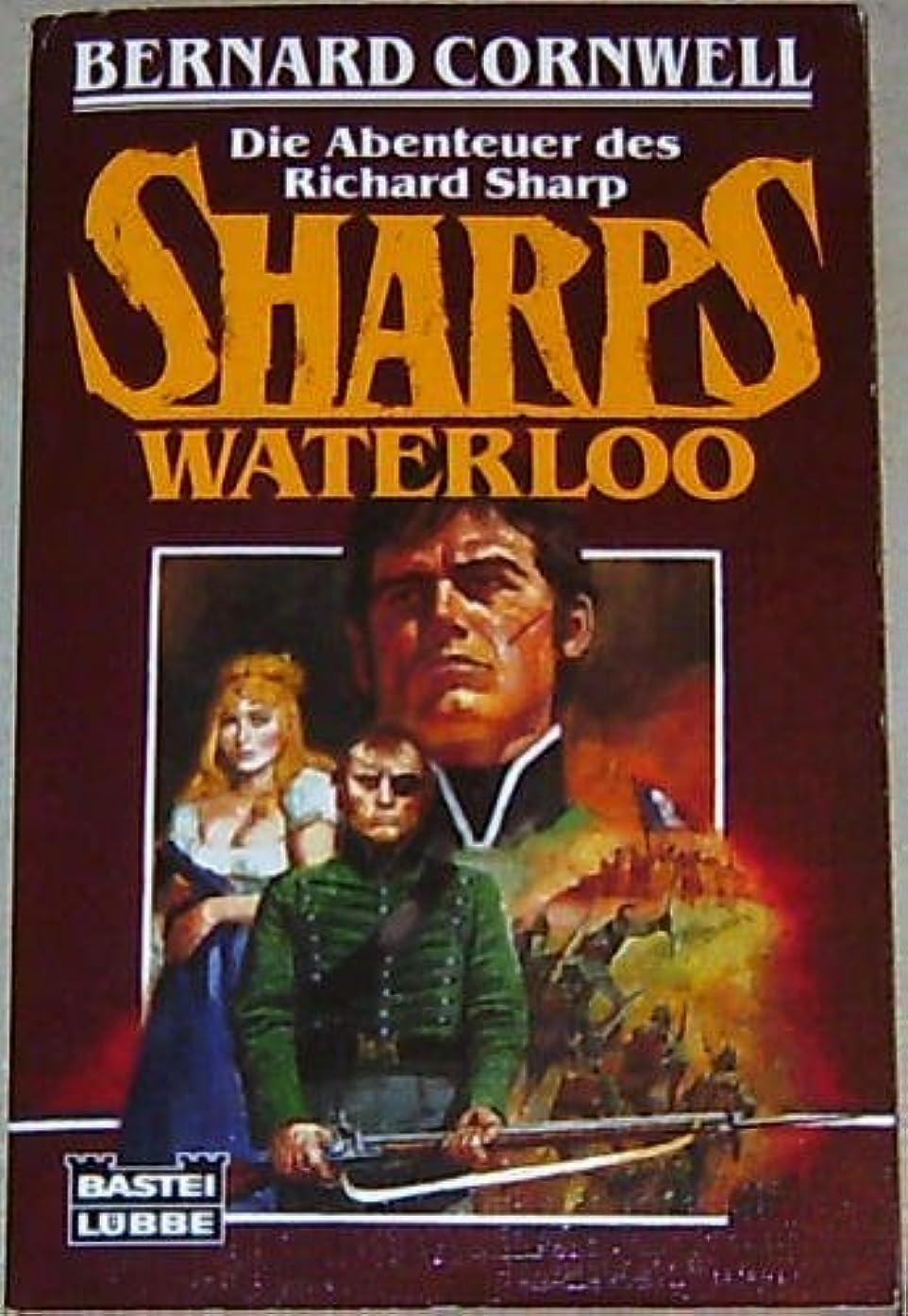 Die Abenteuer des Richard Sharp Waterloo