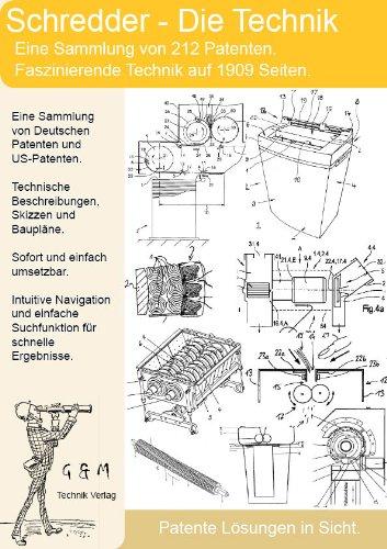 Schredder, Aktenvernichter selber bauen - 212 Patente zeigen wie!