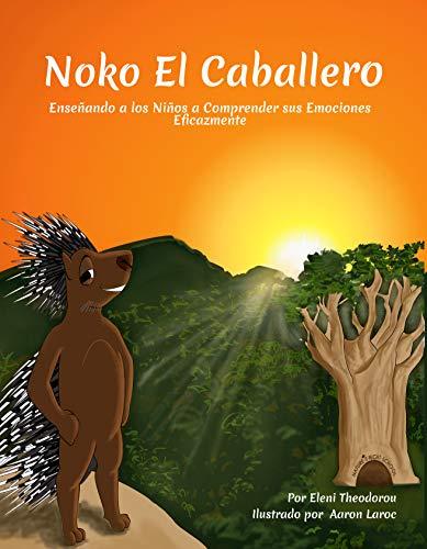 Noko El Caballero (Noko The Knight) (Spanish Edition)