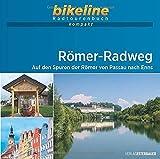 Römer-Radweg: Auf den Spuren der Römer von Passau nach Enns. 1:50.000, 274 km, GPS-Tracks Download, Live-Update (bikeline Radtourenbuch kompakt)