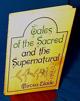 Tales of the Sacred and the Supernatural 0664243916 Book Cover