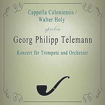 Cappella Coloniensis / Walter Holy spielen: Georg Philipp Telemann: Konzert für Trompete und Orchester (Live)