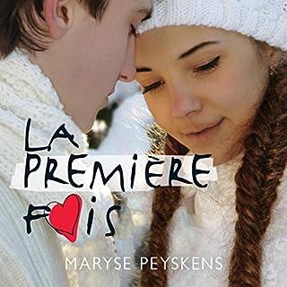 La première fois                   De :                                                                                                                                 Maryse Peyskens                               Lu par :                                                                                                                                 Émilie Lévesque                      Durée : 3 h et 44 min     Pas de notations     Global 0,0