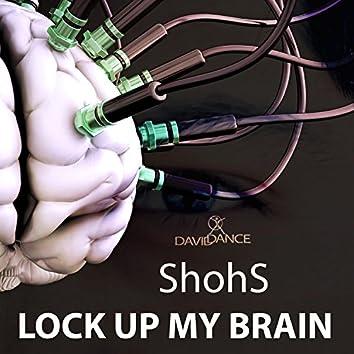Lock Up My Brain