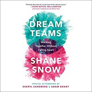 Dream Teams     Working Together Without Falling Apart              Written by:                                                                                                                                 Shane Snow                               Narrated by:                                                                                                                                 Shane Snow,                                                                                        Aaron Walton                      Length: 6 hrs and 51 mins     4 ratings     Overall 5.0