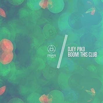 Boom! This Club