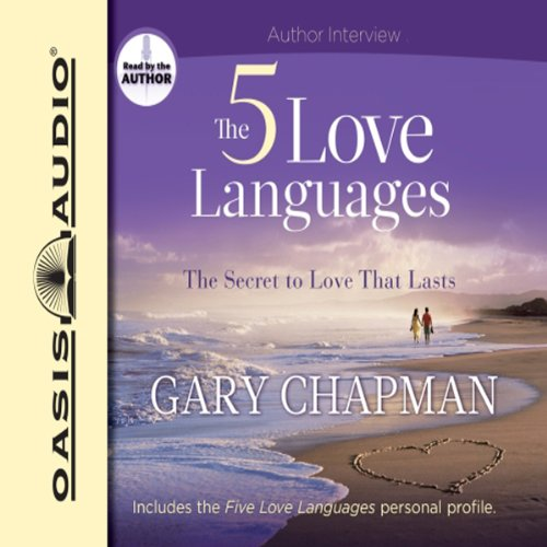 The Five Love Languages: The Secret to Love That Lasts                   Auteur(s):                                                                                                                                 Gary Chapman                               Narrateur(s):                                                                                                                                 Gary Chapman                      Durée: 4 h et 46 min     389 évaluations     Au global 4,8
