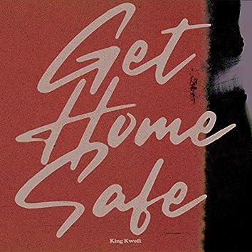Get Home Safe