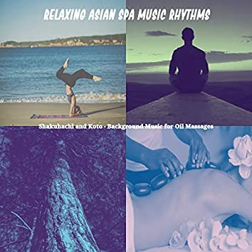 Shakuhachi and Koto - Background Music for Oil Massages