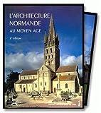 L'architecture normande au Moyen Age