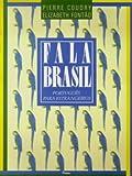 Fala Brasil: Portugues Para Estrangeiros - Pierre Coudry