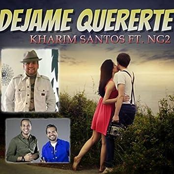 Dejame Quererte (feat. Ng2)