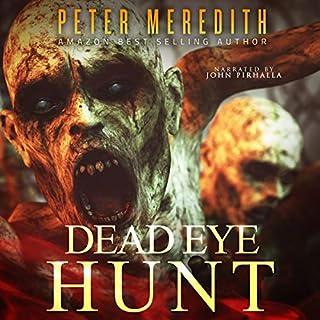 Dead Eye Hunt (A Post Apocalypse Adventure) cover art