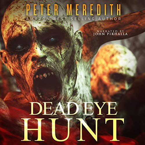 Couverture de Dead Eye Hunt (A Post Apocalypse Adventure)