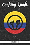 Cooking Book Colombia: Self-writing cookbook for the colombian cuisine. Blank journal recipe book to fill out all your favourite south american meals