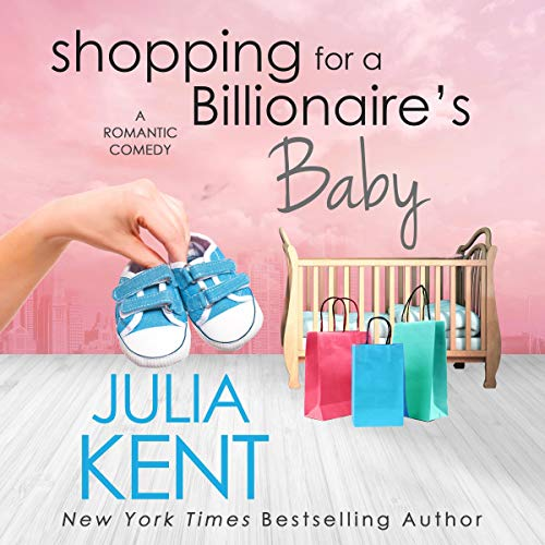 Shopping for a Billionaire's Baby audiobook cover art